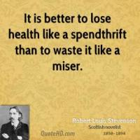 Spendthrift quote #2