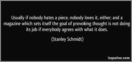 Stanley Schmidt's quote