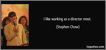 Stephen Chow's quote