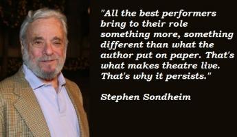 Stephen Sondheim's quote