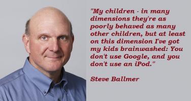 Steve Ballmer's quote