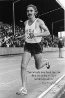 Steve Prefontaine's quote #6