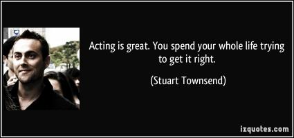 Stuart Townsend's quote