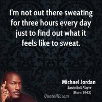 Sweating quote #2