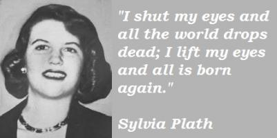 Sylvia Plath's quote