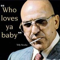 Telly Savalas's quote