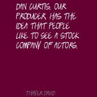 Thayer David's quote