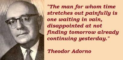 Theodor Adorno's quote