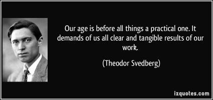 Theodor Svedberg's quote