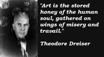 Theodore Dreiser's quote