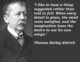 Thomas Bailey Aldrich's quote #6