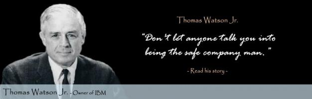 Thomas Watson, Jr.'s quote