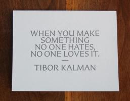 Tibor Kalman's quote