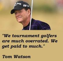 Tom Watson's quote #4