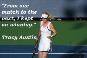 Tracy Austin's quote