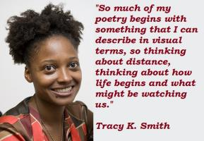 Tracy K. Smith's quote