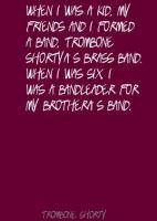 Trombone Shorty's quote