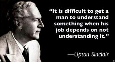 Upton Sinclair's quote