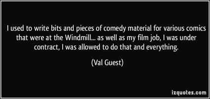 Val Guest's quote #7