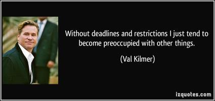Val Kilmer's quote