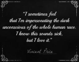Vincent Price's quote #1