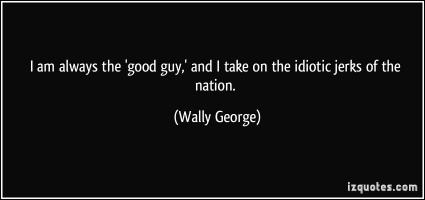 Wally George's quote #1