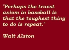 Walt Alston's quote #3