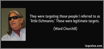 Ward Churchill's quote