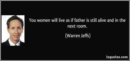 Warren Jeffs's quote