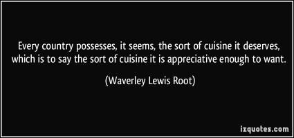 Waverley Lewis Root's quote #1