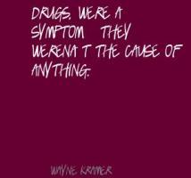 Wayne Kramer's quote