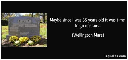Wellington Mara's quote #6