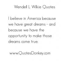 Wendell L. Wilkie's quote #1