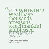 Whining quote #1