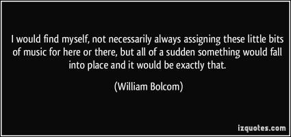 William Bolcom's quote