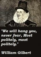 William Gilbert's quote
