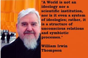 William Irwin Thompson's quote