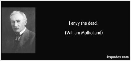 William Mulholland's quote #1