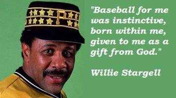 Willie Stargell's quote