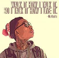 Wiz Khalifa's quote