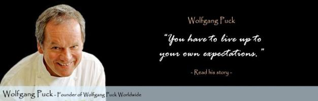 Wolfgang Puck's quote