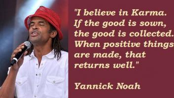 Yannick Noah's quote