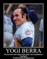 Yogi Berra's quote