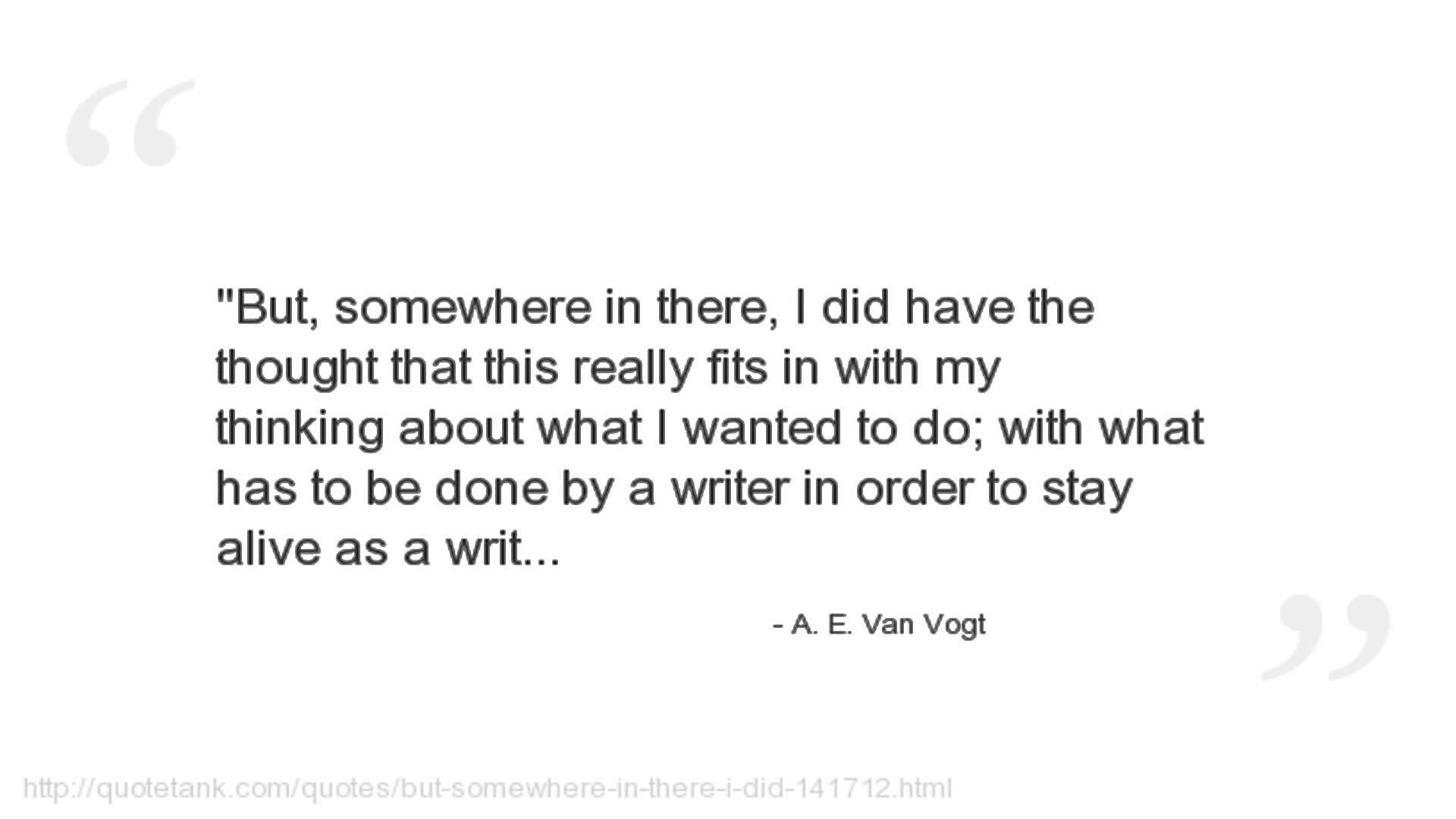 A. E. van Vogt's quote #6