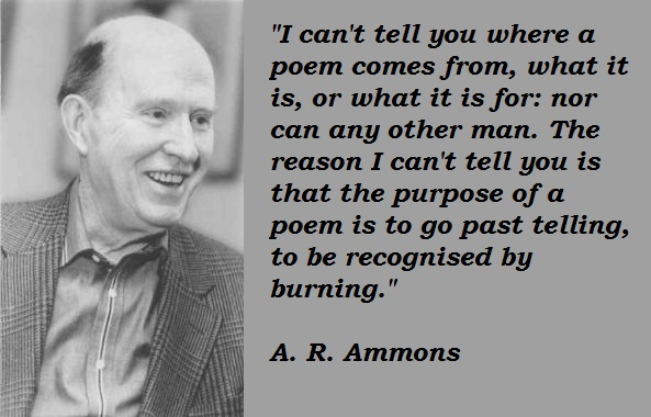A. R. Ammons's quote #2
