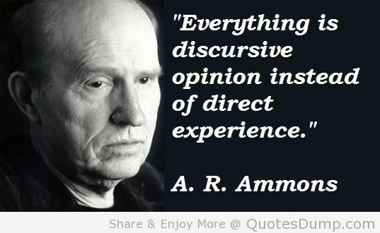 A. R. Ammons's quote #3