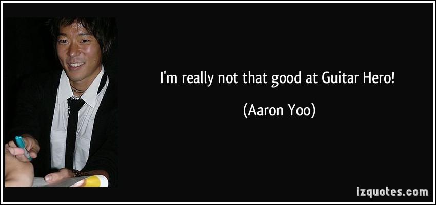 Aaron Yoo's quote #2
