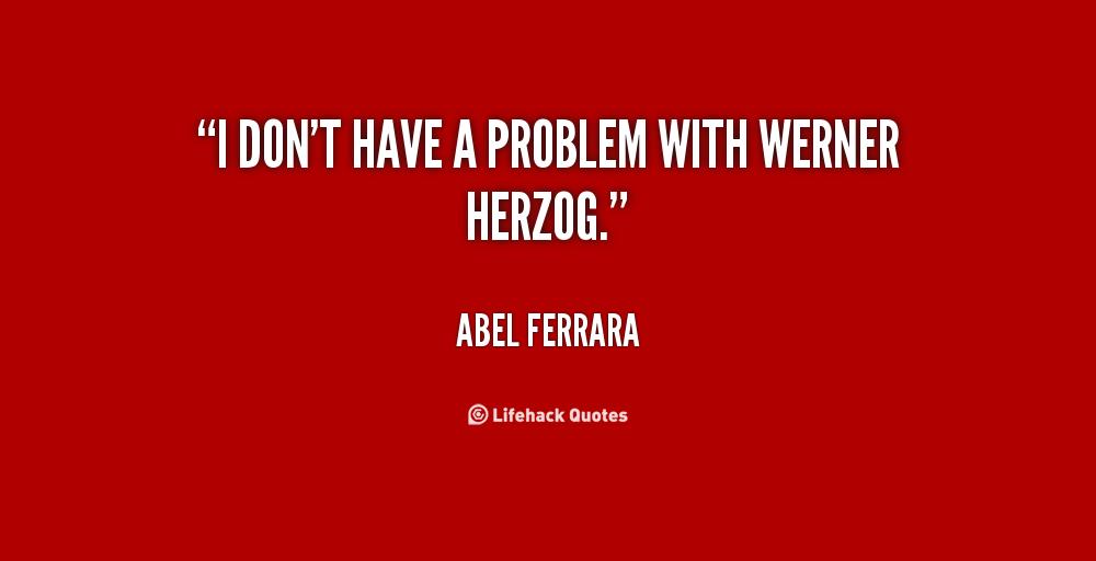 Abel Ferrara's quote #7