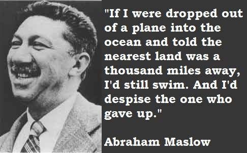 Abraham Maslow's quote #8