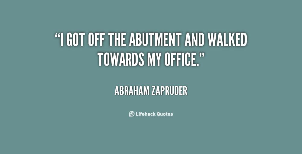 Abraham Zapruder's quote #2